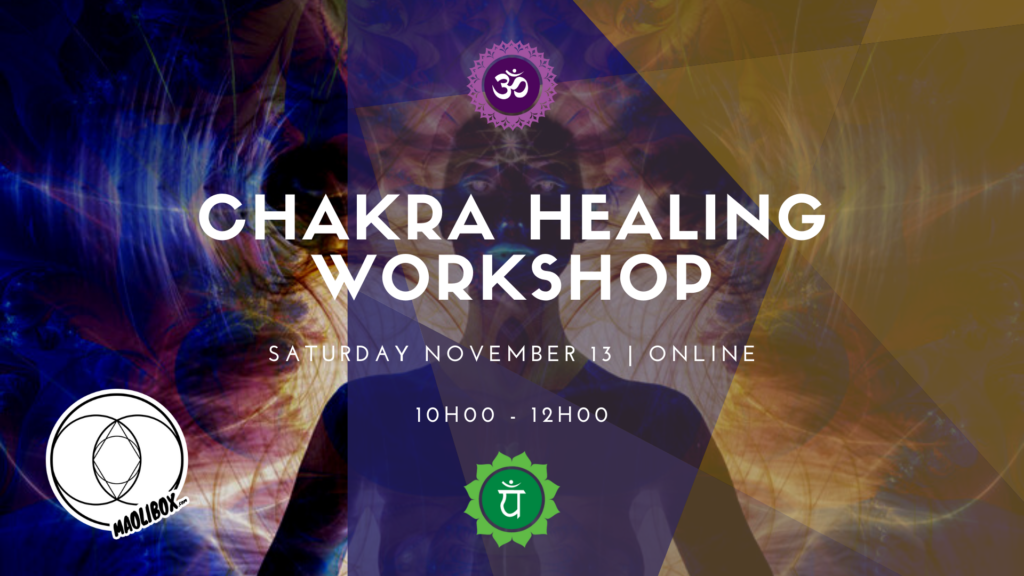Chakra Healing Workshop Maolibox Business & Life Coaching